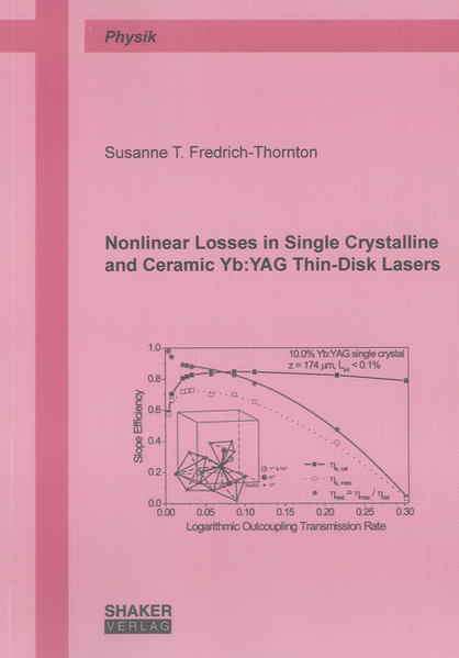 Nonlinear Losses in Single Crystalline and Ceramic Yb:YAG Thin-Disk Lasers - Coverbild