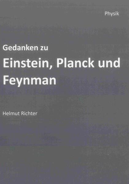 Gedanken zu Einstein, Planck und Feynman - Coverbild
