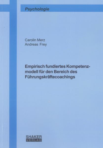 Empirisch fundiertes Kompetenzmodell für den Bereich des Führungskräftecoachings - Coverbild