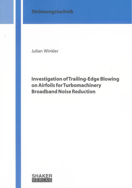 Investigation of Trailing-Edge Blowing on Airfoils for Turbomachinery Broadband Noise Reduction - Coverbild