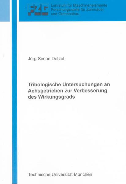 Tribologische Untersuchungen an Achsgetrieben zur Verbesserung des Wirkungsgrads - Coverbild