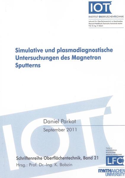 Simulative und plasmadiagnostische Untersuchungen des Magnetron Sputterns - Coverbild