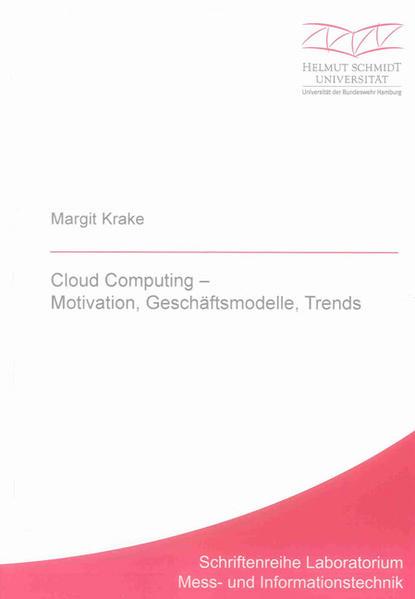 Cloud Computing – Motivation, Geschäftsmodelle, Trends - Coverbild