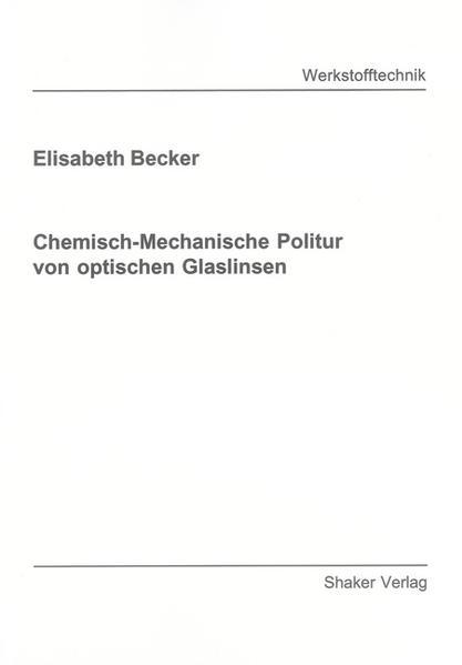 Chemisch-Mechanische Politur von optischen Glaslinsen - Coverbild