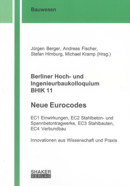 Berliner Hoch- und Ingenieurbaukolloquium BHIK 11, Neue Eurocodes - Coverbild