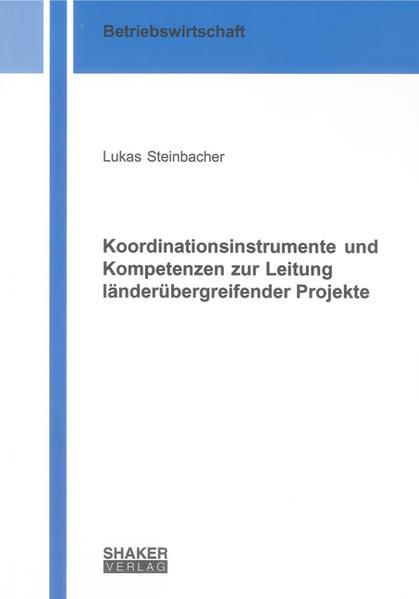 Koordinationsinstrumente und Kompetenzen zur Leitung länderübergreifender Projekte - Coverbild