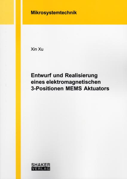 Entwurf und Realisierung eines elektromagnetischen 3-Positionen MEMS Aktuators - Coverbild