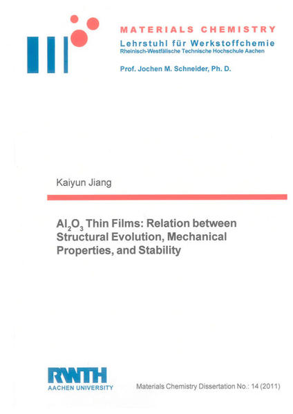 Al2O3 Thin Films: Relation between Structural Evolution, Mechanical Properties, and Stability - Coverbild
