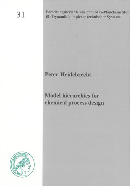 Model hierarchies for chemical process design - Coverbild