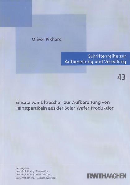 Einsatz von Ultraschall zur Aufbereitung von Feinstpartikeln aus der Solar Wafer Produktion - Coverbild