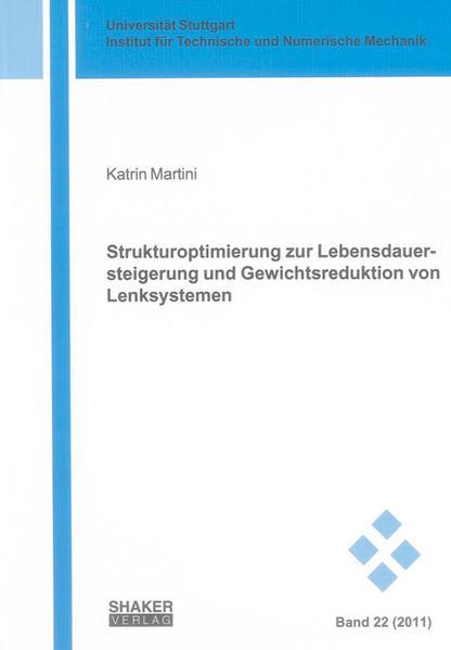 Strukturoptimierung zur Lebensdauersteigerung und Gewichtsreduktion von Lenksystemen - Coverbild