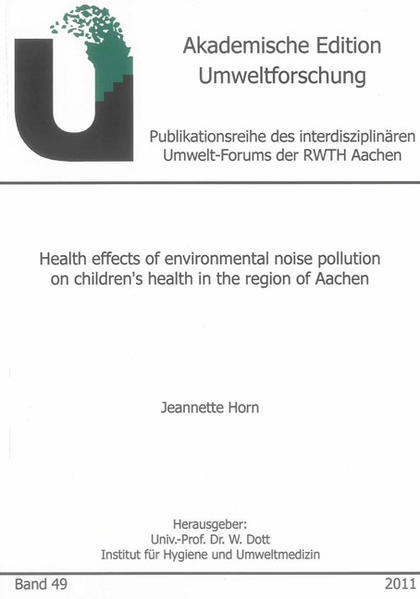 Health effects of environmental noise pollution on children's health in the region of Aachen - Coverbild