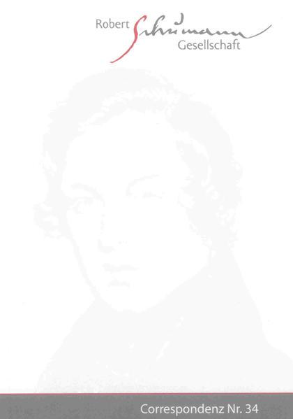 Correspondenz. Mitteilungen der Robert-Schumann-Gesellschaft e.V. Düsseldorf. Nr. 34 / Januar 2012 - Coverbild