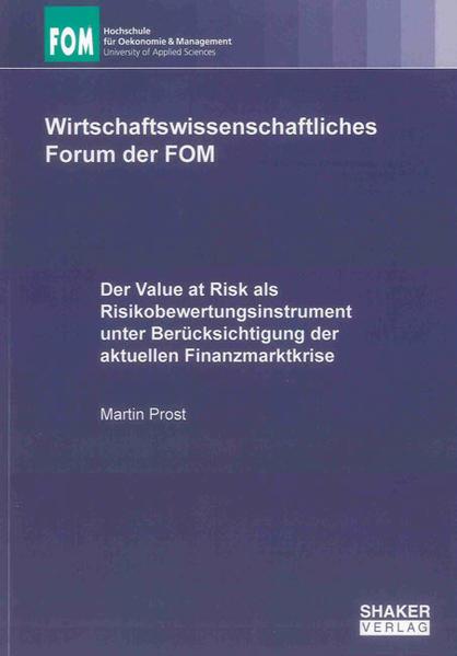 Der Value at Risk als Risikobewertungsinstrument unter Berücksichtigung der aktuellen Finanzmarktkrise - Coverbild