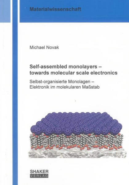Self-assembled monolayers – towards molecular scale electronics - Coverbild