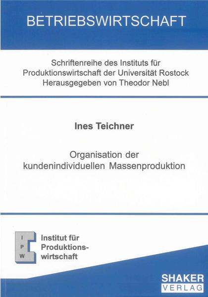 Organisation der kundenindividuellen Massenproduktion - Coverbild
