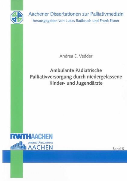 Ambulante Pädiatrische Palliativversorgung durch niedergelassene Kinder- und Jugendärzte - Coverbild