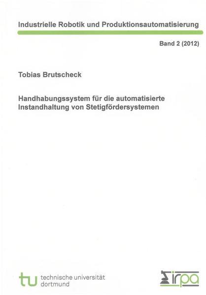 Handhabungssystem für die automatisierte Instandhaltung von Stetigfördersystemen - Coverbild
