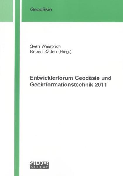Entwicklerforum Geodäsie und Geoinformationstechnik 2011 - Coverbild