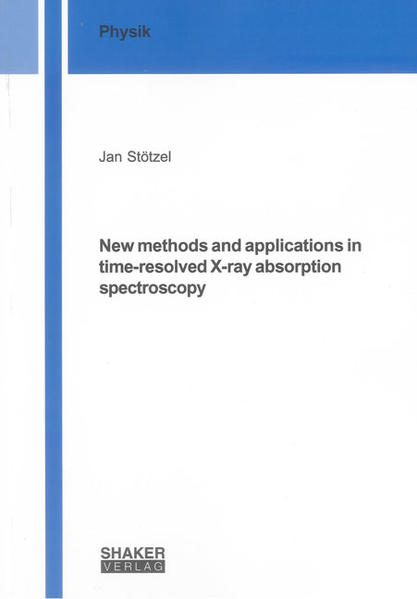 New methods and applications in time-resolved X-ray absorption spectroscopy - Coverbild