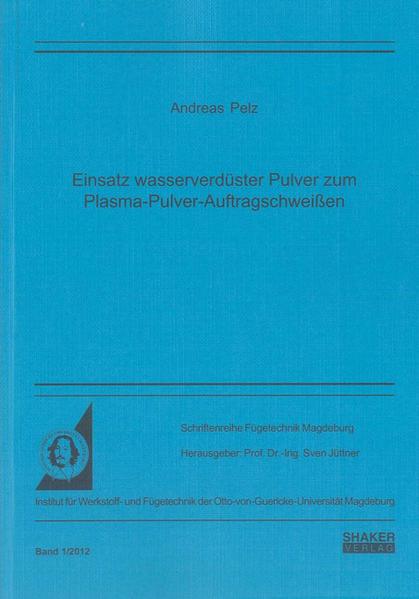 Einsatz wasserverdüster Pulver zum Plasma-Pulver-Auftragschweißen - Coverbild