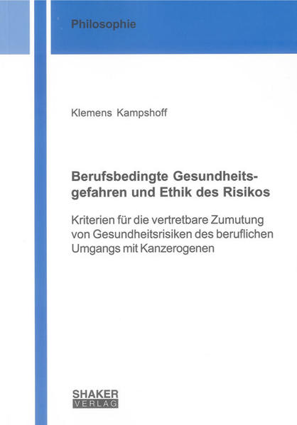 Berufsbedingte Gesundheitsgefahren und Ethik des Risikos - Coverbild
