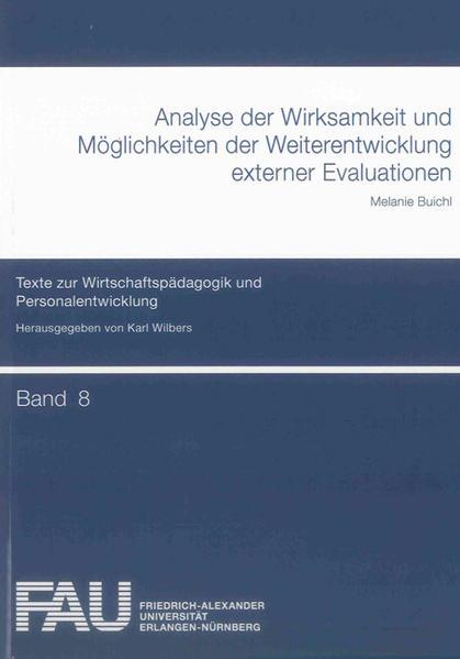 Analyse der Wirksamkeit und Möglichkeiten der Weiterentwicklung externer Evaluationen - Coverbild