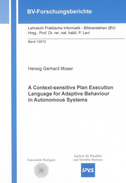 A Context-sensitive Plan Execution Language for Adaptive Behaviour in Autonomous Systems - Coverbild