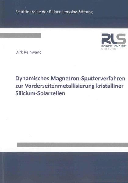 Dynamisches Magnetron-Sputterverfahren zur Vorderseitenmetallisierung kristalliner Silicium-Solarzellen - Coverbild