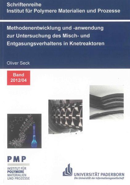 Methodenentwicklung und -anwendung zur Untersuchung des Misch- und Entgasungsverhaltens in Knetreaktoren - Coverbild