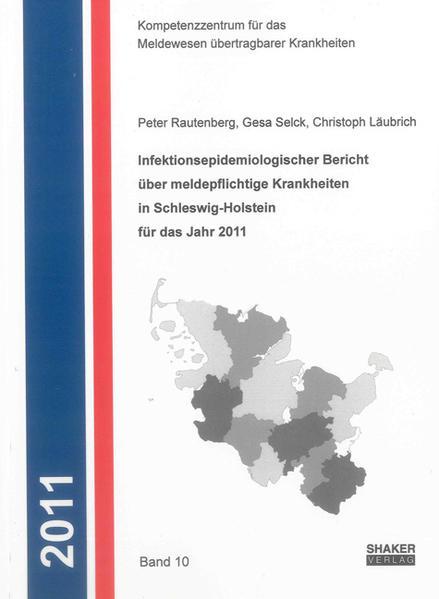 Infektionsepidemiologischer Bericht über meldepflichtige Krankheiten in Schleswig-Holstein für das Jahr 2011 - Coverbild