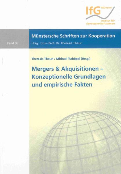 Mergers & Akquisitionen – Konzeptionelle Grundlagen und empirische Fakten - Coverbild