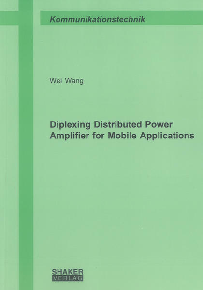 Diplexing Distributed Power Amplifier for Mobile Applications - Coverbild