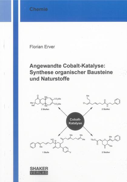Angewandte Cobalt-Katalyse: Synthese organischer Bausteine und Naturstoffe - Coverbild