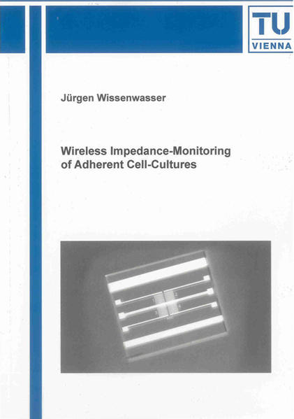 Wireless Impedance-Monitoring of Adherent Cell-Cultures - Coverbild