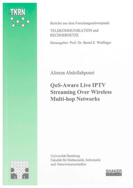QoS-Aware Live IPTV Streaming Over Wireless Multi-hop Networks - Coverbild