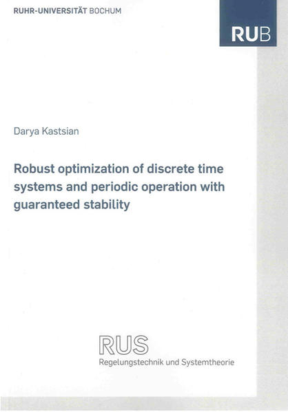 Robust optimization of discrete time systems and periodic operation with guaranteed stability - Coverbild