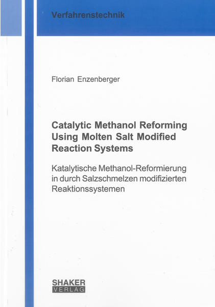 Catalytic Methanol Reforming Using Molten Salt Modified Reaction Systems - Coverbild