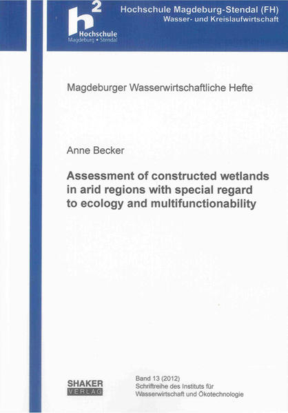 Assessment of constructed wetlands in arid regions with special regard to ecology and multifunctionability - Coverbild