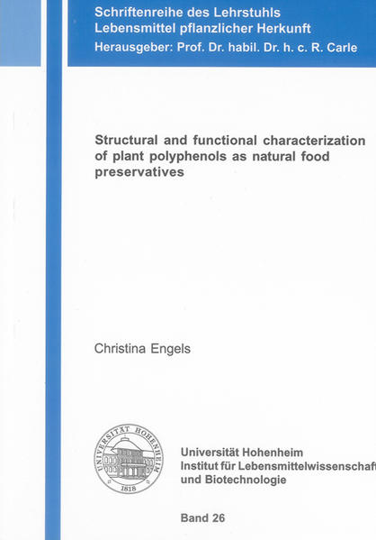 Structural and functional characterization of plant polyphenols as natural food preservatives - Coverbild