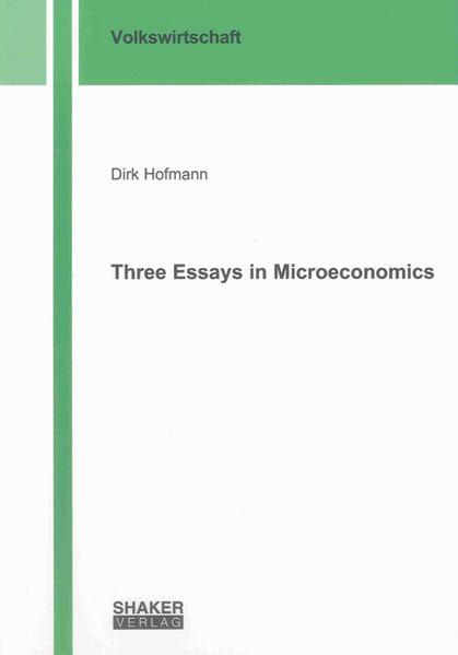 Three Essays in Microeconomics - Coverbild