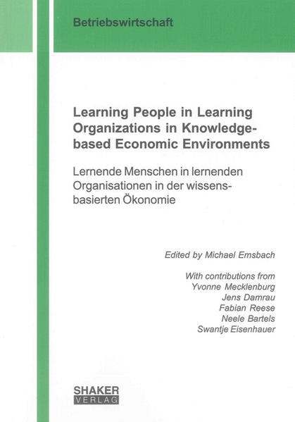 Learning People in Learning Organizations in Knowledge-based Economic Environments - Coverbild