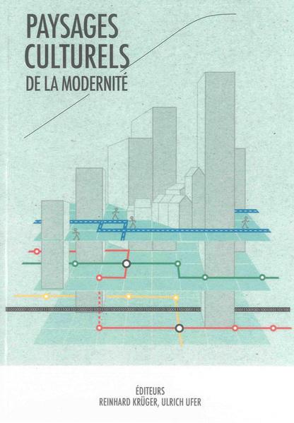 Paysages culturels de la modernité - Coverbild