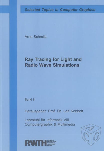 Ray Tracing for Light and Radio Wave Simulations - Coverbild