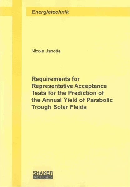 Requirements for Representative Acceptance Tests for the Prediction of the Annual Yield of Parabolic Trough Solar Fields - Coverbild