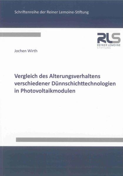 Vergleich des Alterungsverhaltens verschiedener Dünnschichttechnologien in Photovoltaikmodulen - Coverbild
