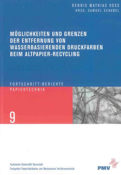 Möglichkeiten und Grenzen der Entfernung von wasserbasierenden Druckfarben beim Altpapier-Recycling - Coverbild
