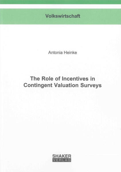 The Role of Incentives in Contingent Valuation Surveys - Coverbild