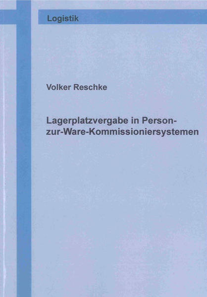 Lagerplatzvergabe in Person-zur-Ware-Kommissioniersystemen - Coverbild
