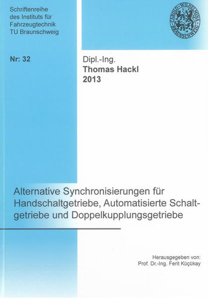 Alternative Synchronisierungen für Handschaltgetriebe, Automatisierte Schaltgetriebe und Doppelkupplungsgetriebe - Coverbild